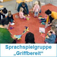 """Eltern-Kind-Sprachspielgruppe """"Griffbereit"""""""